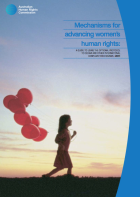 Simone Cusack, Mechanisms for Advancing Women's Human Rights: A Guide to the Using the Optional Protocol to CEDAW and Other International Complaint Mechanisms (Australian Human Rights Commission, 2011)